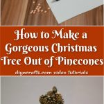 How to make christmas tree pinecones