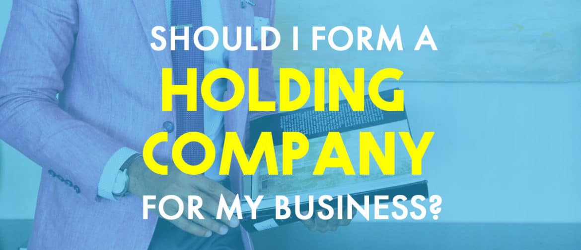 How to Form a Holding Company
